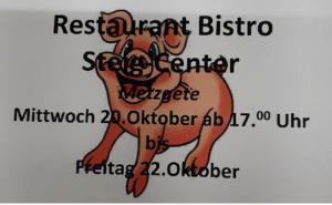 Bistro Steig Herisau - Metzgete 20.-22. Okt 2021